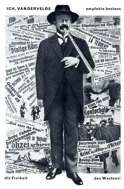 Ich, Vandervelde, empfehle bestens: die Freiheit des Westens 1930 Я, Вандервельде рекомендую лучшее: западные свободы На газетных заголовках видны слова: прибыли, убийства, террор, кровавые, полиция и т.п. А сам Вандервельде - один из социал-демократических лидеров.
