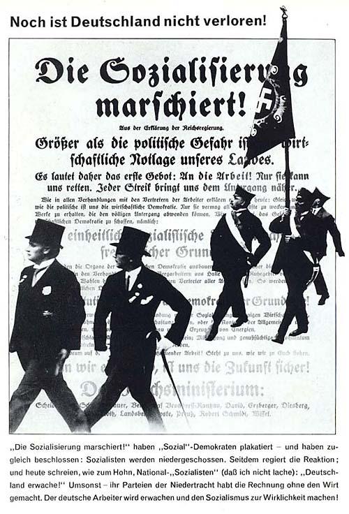 """Noch ist Deutschland nicht verloren! Die Sozialisieriing marschiert. 1930   """"Германия еще не проиграна! Социализация на марше!"""" В плакате обыгрывается текст плаката, распространявшегося в 1919 году первым социал-демократическим правительством."""