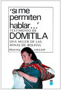 """«""""Позвольте сказать..."""" Откровения Домитилы, женщины с шахт Боливии»"""